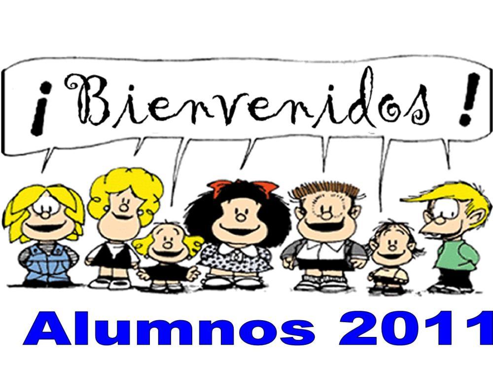 Bienvenidos los alumnos 2011